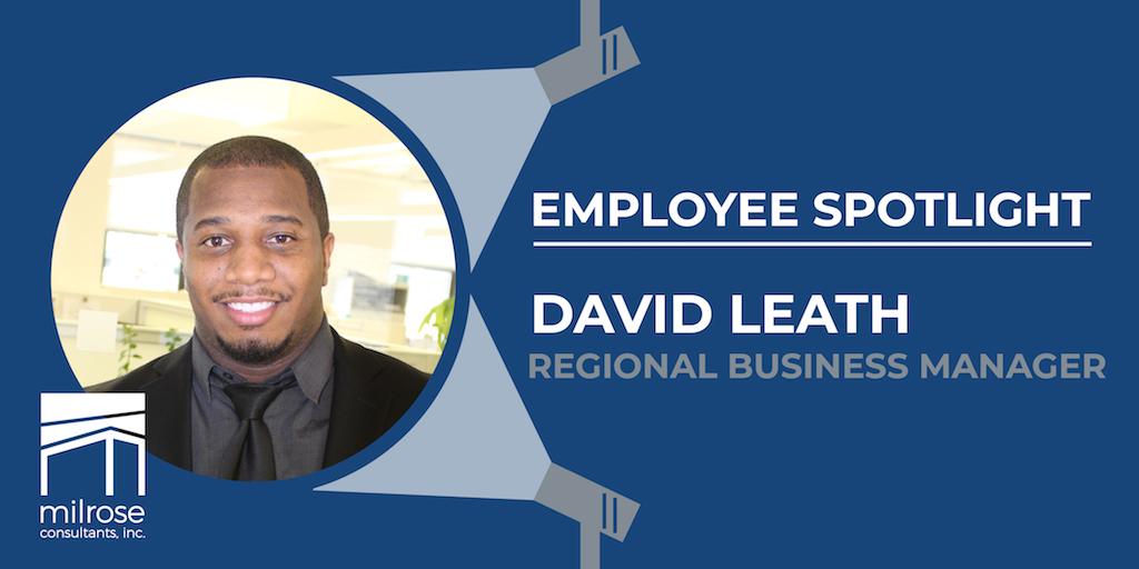 Milrose Employee Spotlight: David Leath