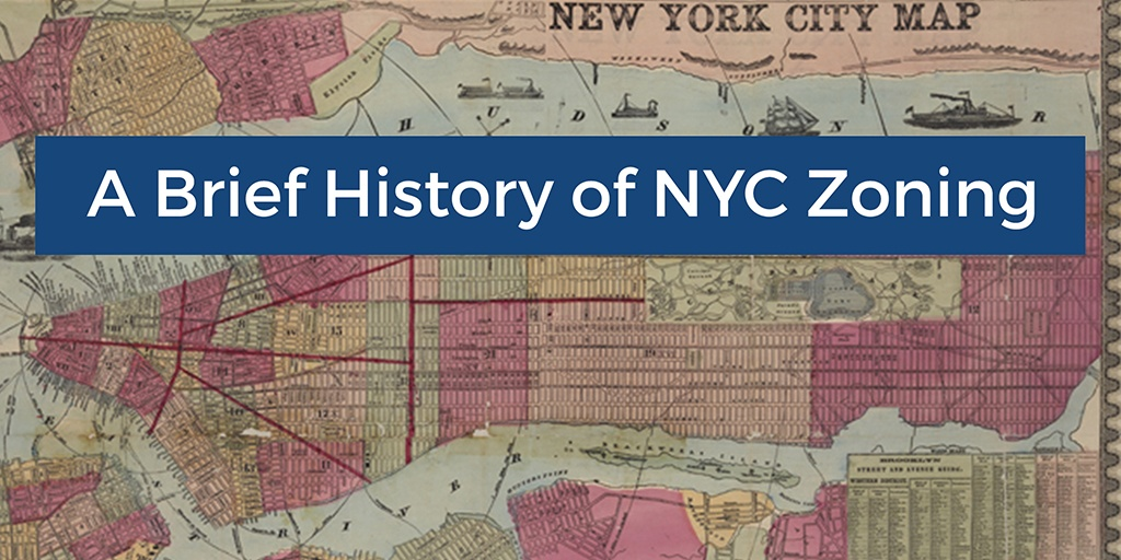 A Brief History of NYC Zoning on